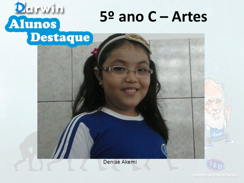 5º ano C – Artes Denise Akemi