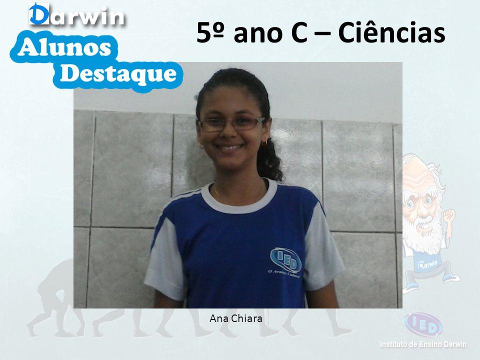 5º ano C – Ciências Ana Chiara