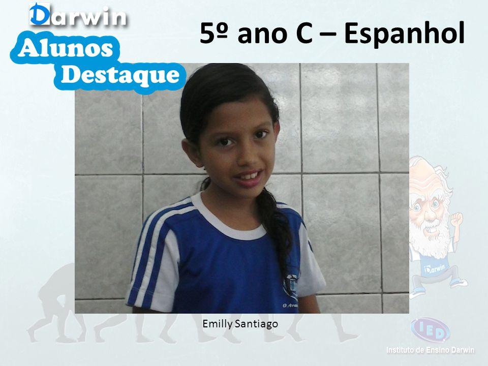 5º ano C – Espanhol Emilly Santiago