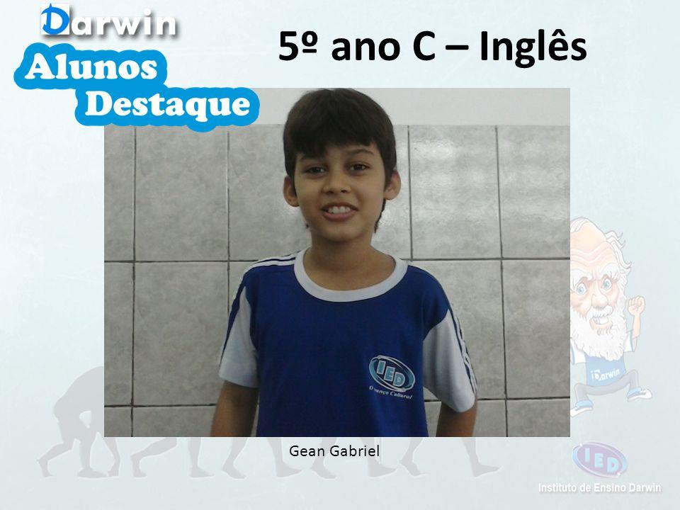 5º ano C – Inglês Gean Gabriel