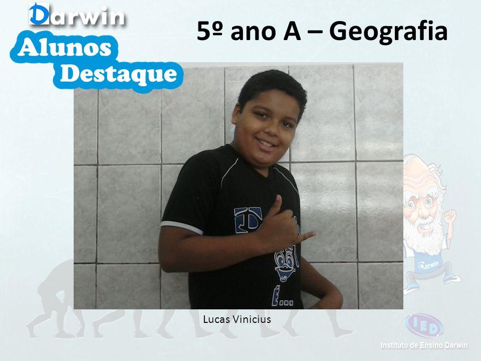 5º ano A – Geografia Lucas Vinicius