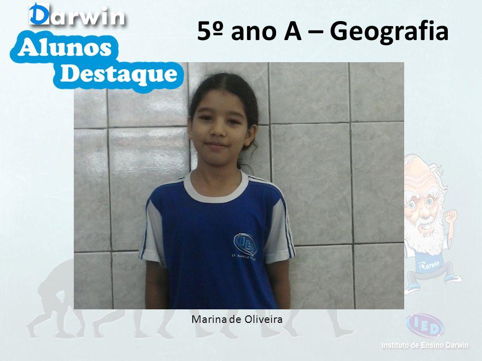 5º ano A – Geografia Marina de Oliveira