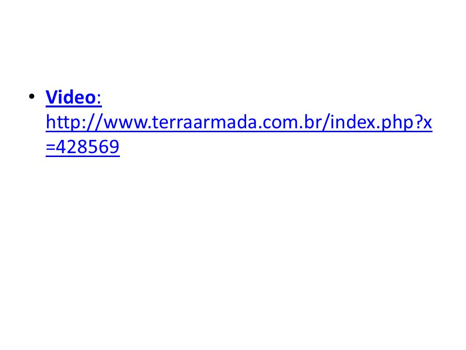 Video: http://www.terraarmada.com.br/index.php x=428569