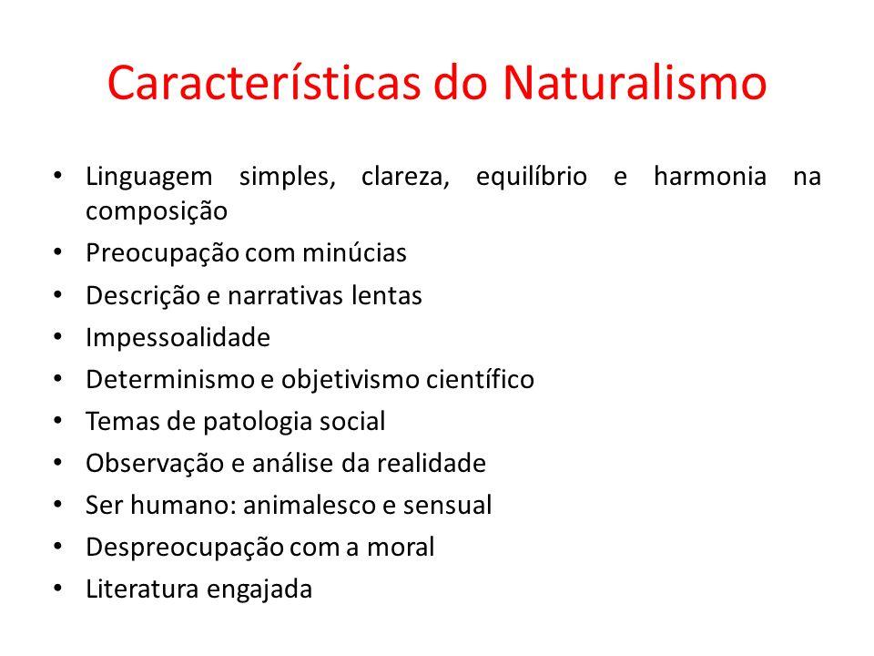 Características do Naturalismo