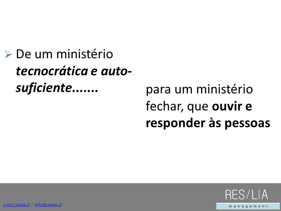 De um ministério tecnocrática e auto-suficiente.......