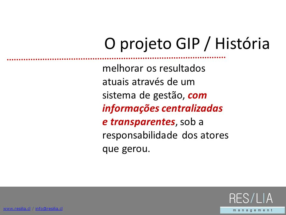 O projeto GIP / História