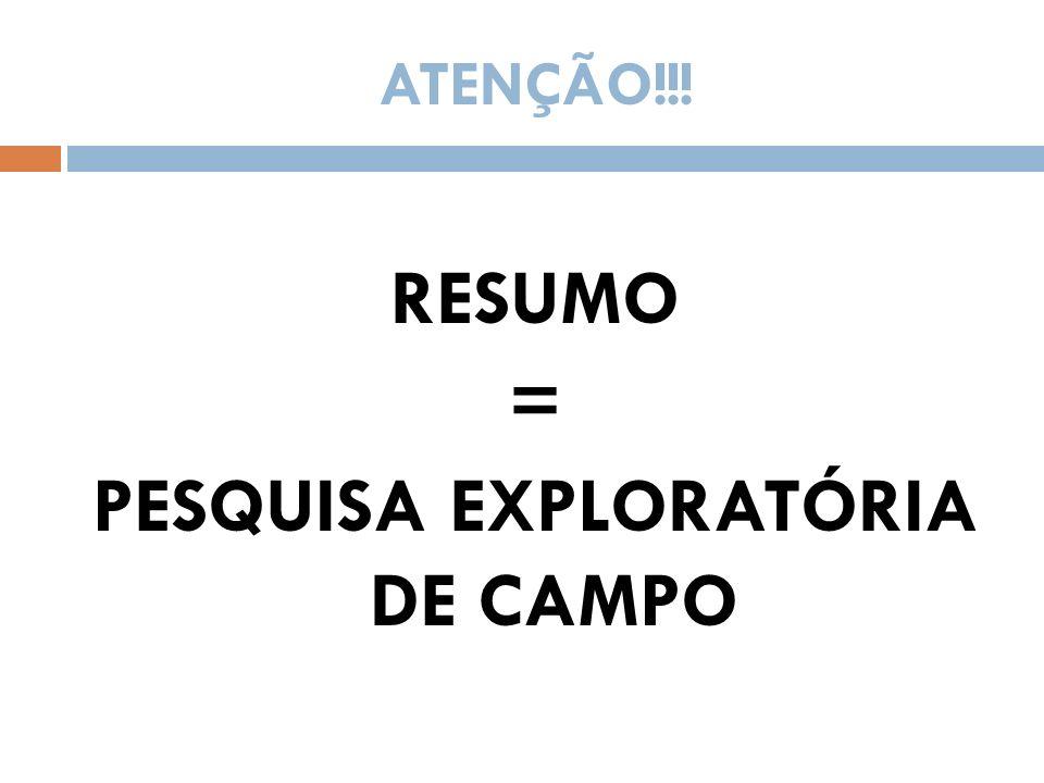 PESQUISA EXPLORATÓRIA DE CAMPO