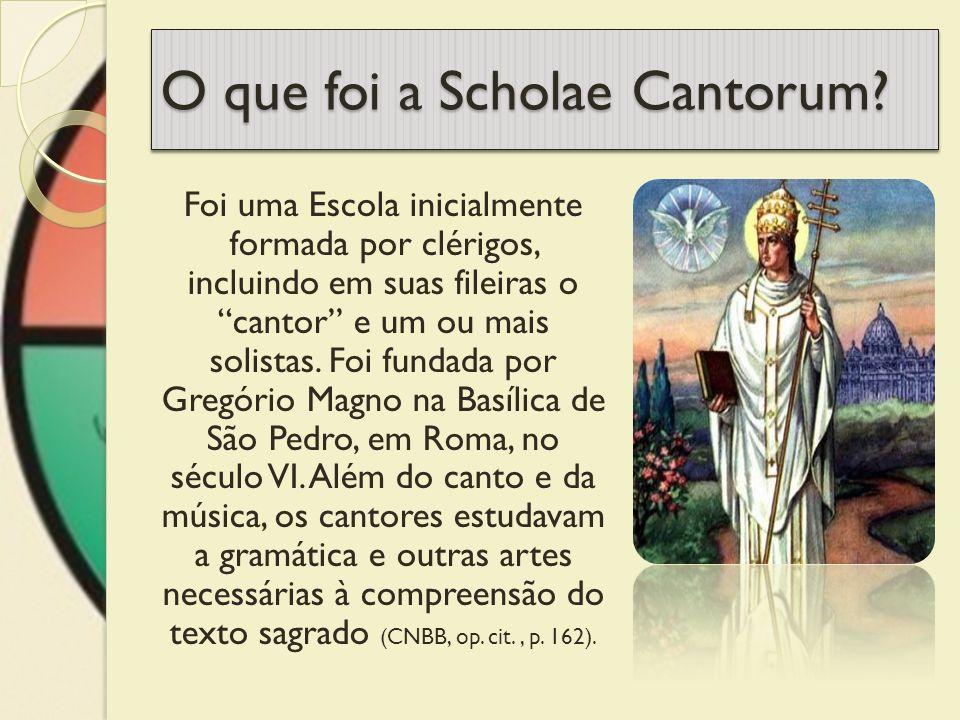 O que foi a Scholae Cantorum