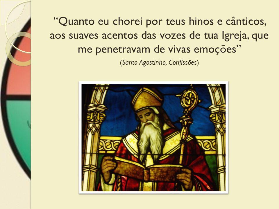 (Santo Agostinho, Confissões)