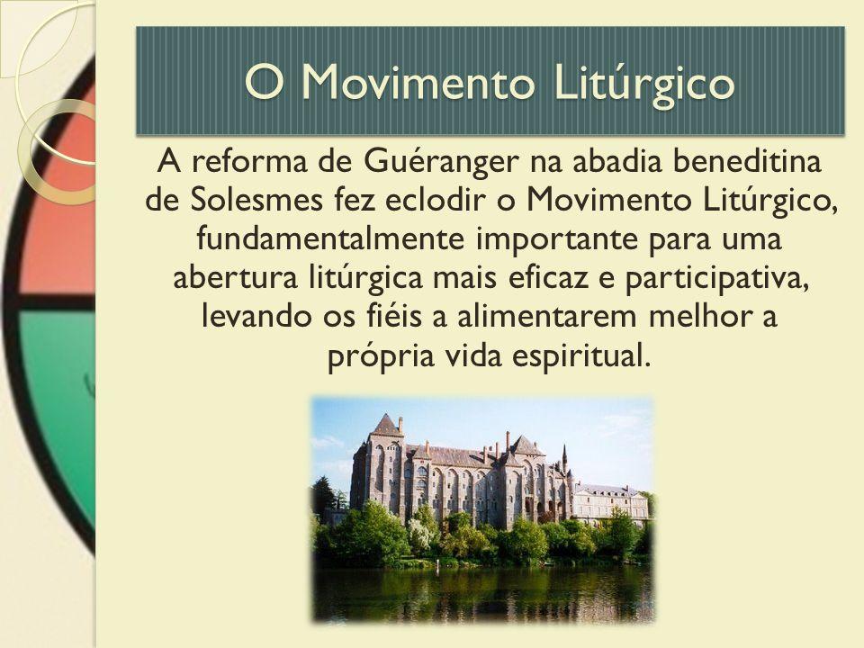 O Movimento Litúrgico