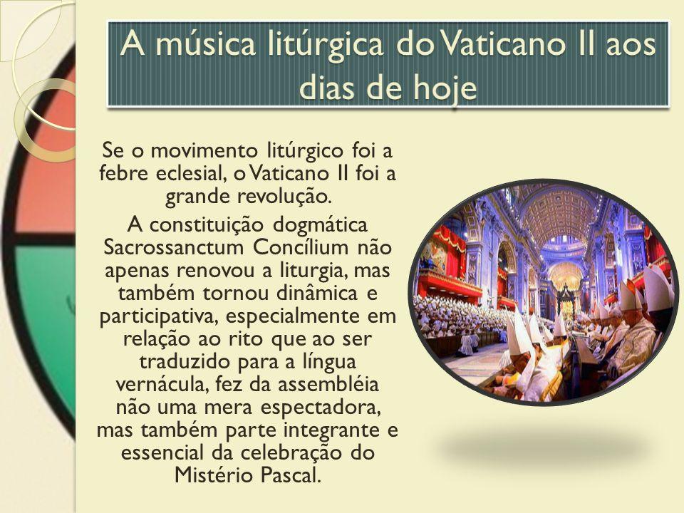 A música litúrgica do Vaticano II aos dias de hoje