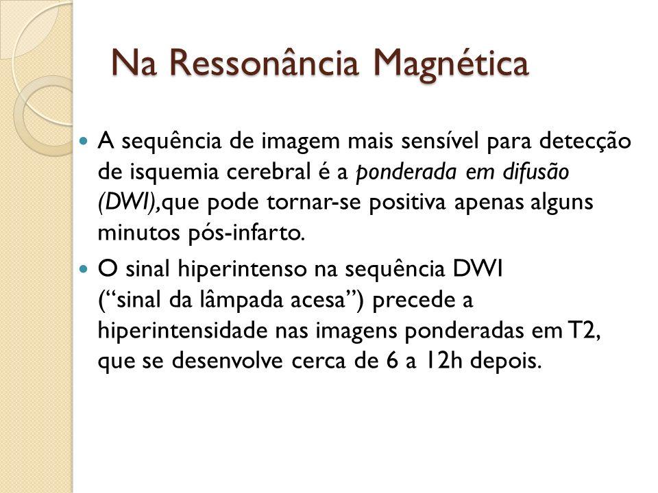 Na Ressonância Magnética