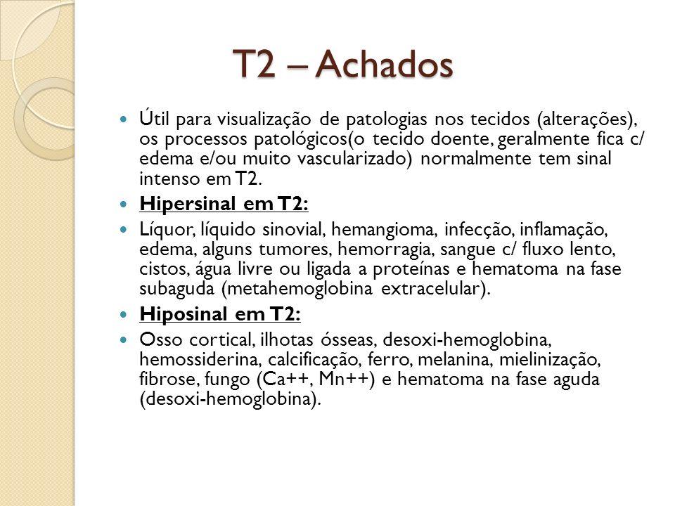 T2 – Achados