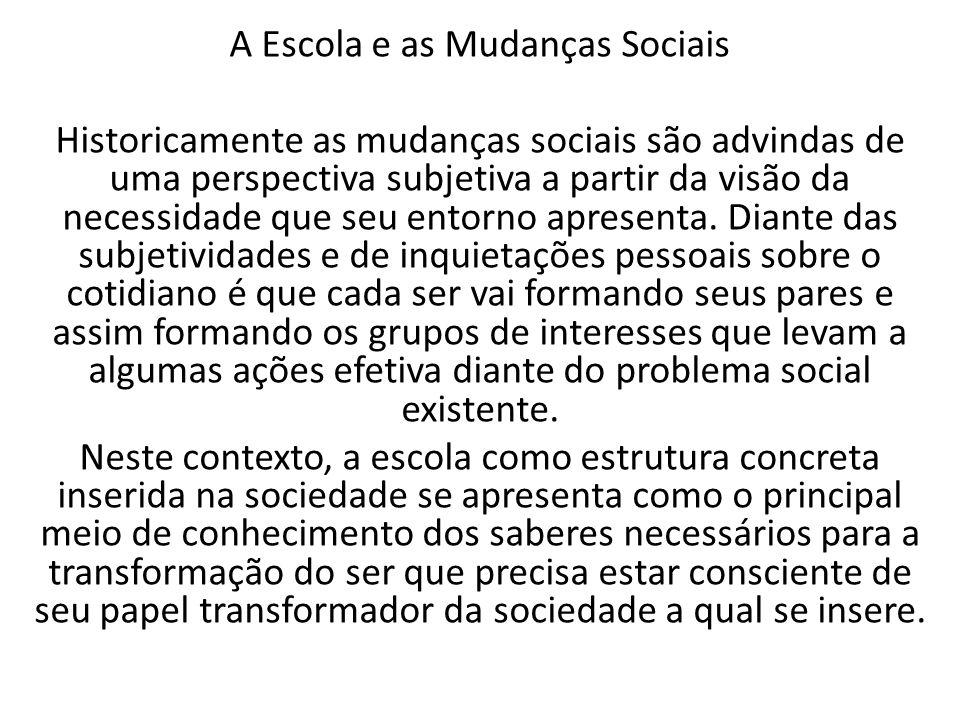 A Escola e as Mudanças Sociais