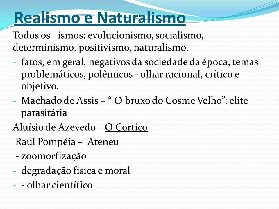 Realismo e Naturalismo