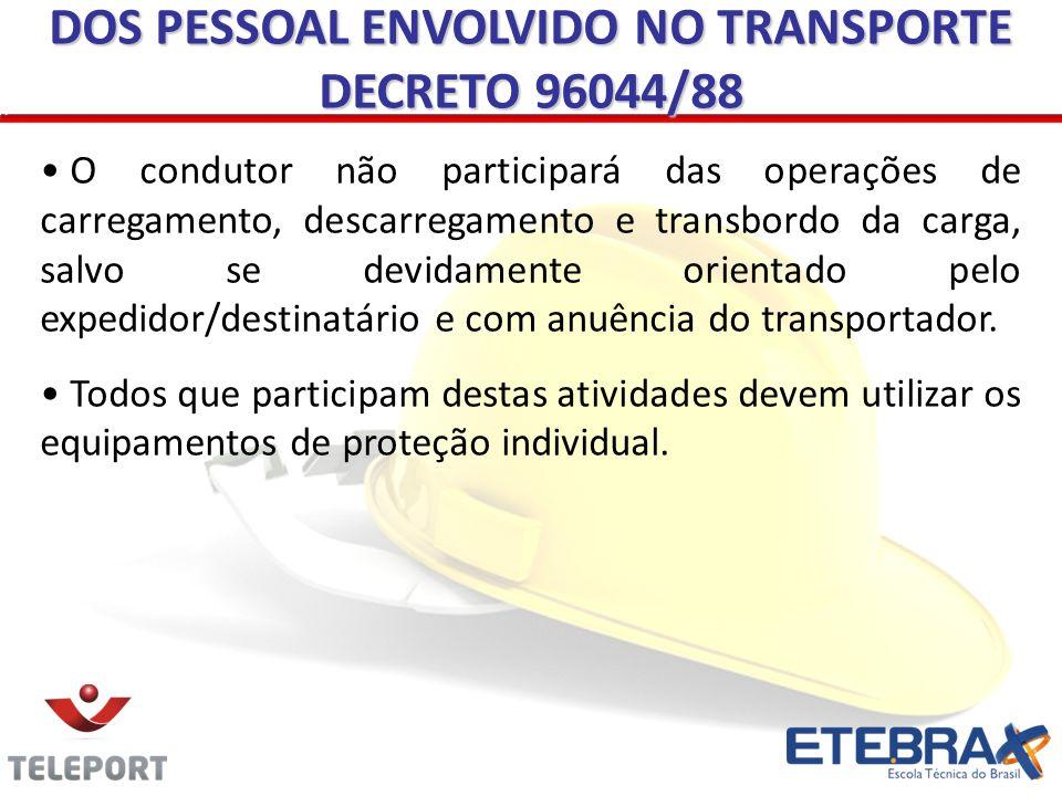 DOS PESSOAL ENVOLVIDO NO TRANSPORTE DECRETO 96044/88
