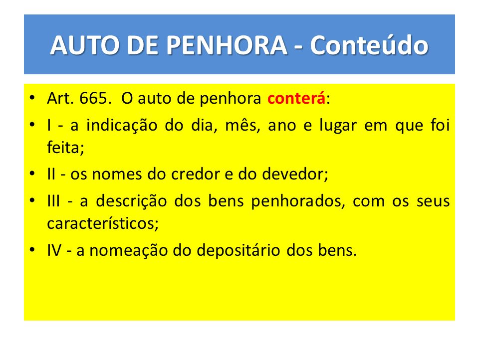AUTO DE PENHORA - Conteúdo