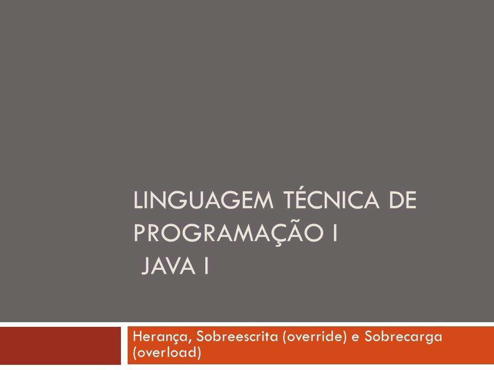 Linguagem técnica de programação I Java i