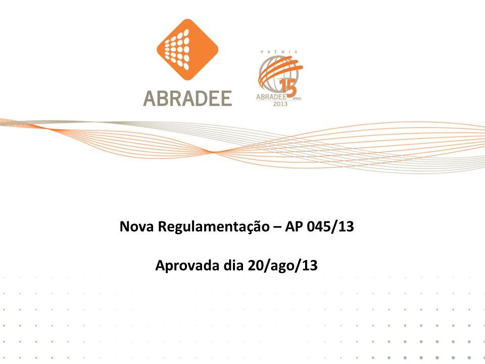 Outras atividades do GD Nova Regulamentação – AP 045/13