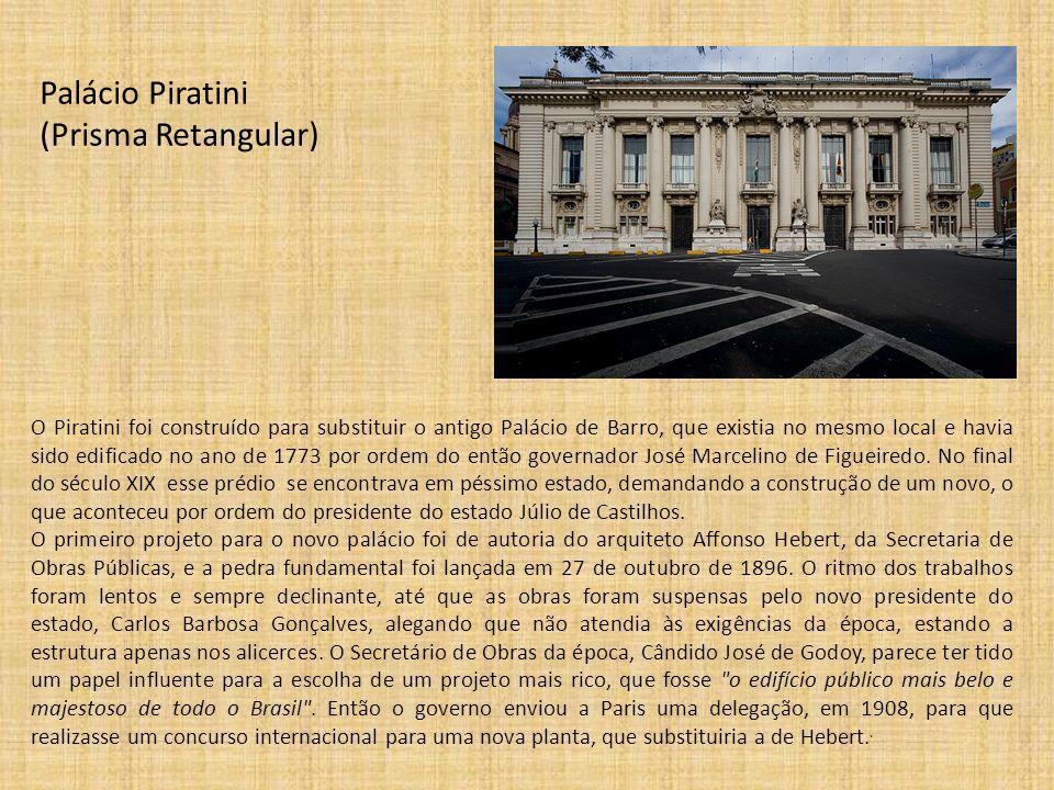 Palácio Piratini (Prisma Retangular)