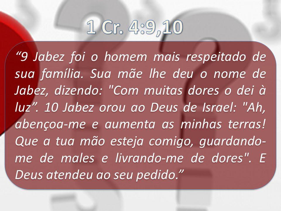1 Cr. 4:9,10