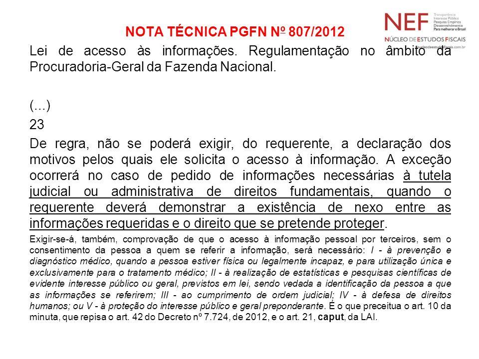 NOTA TÉCNICA PGFN Nº 807/2012 Lei de acesso às informações. Regulamentação no âmbito da Procuradoria-Geral da Fazenda Nacional.
