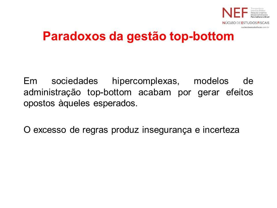 Paradoxos da gestão top-bottom