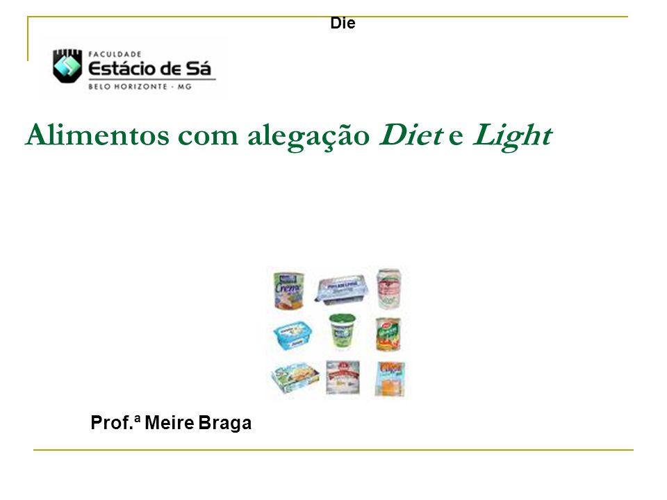 Alimentos com alegação Diet e Light