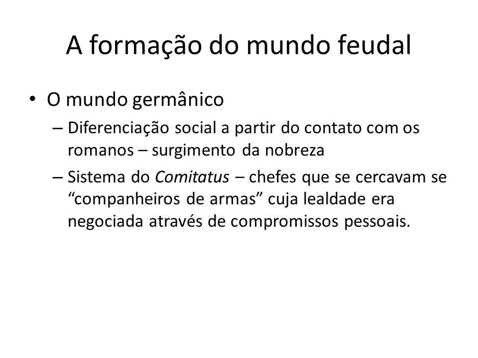 A formação do mundo feudal