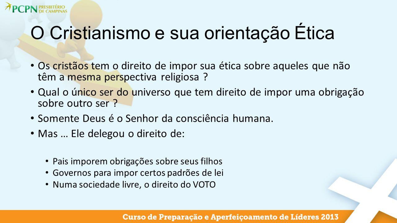 O Cristianismo e sua orientação Ética