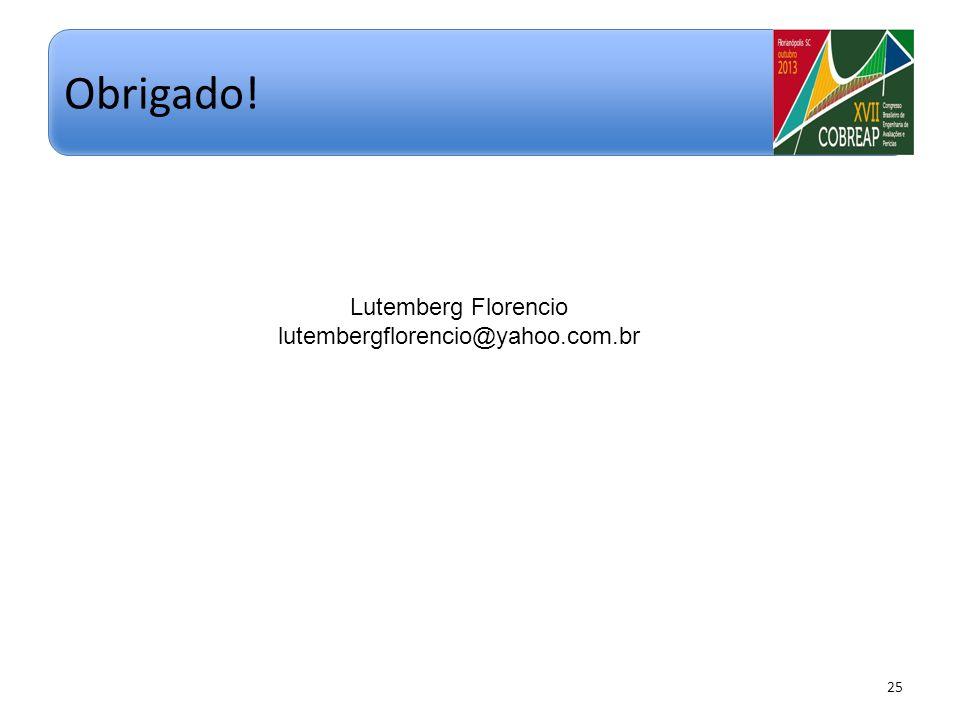 Obrigado! Lutemberg Florencio lutembergflorencio@yahoo.com.br