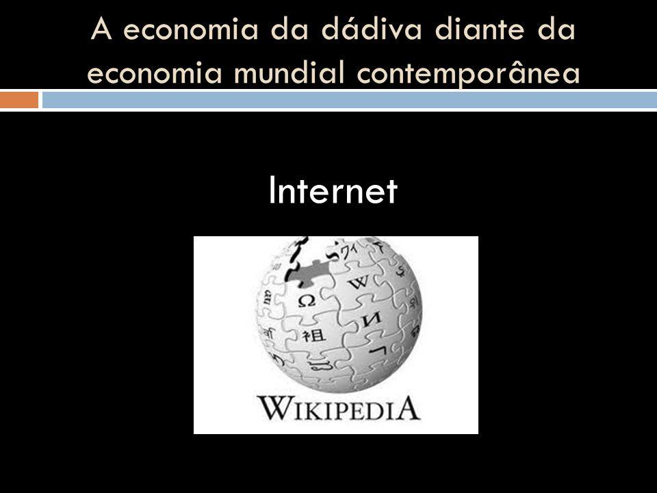 A economia da dádiva diante da economia mundial contemporânea