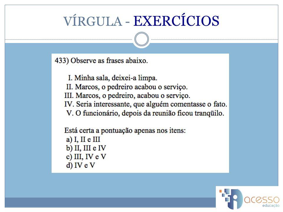 VÍRGULA - EXERCÍCIOS
