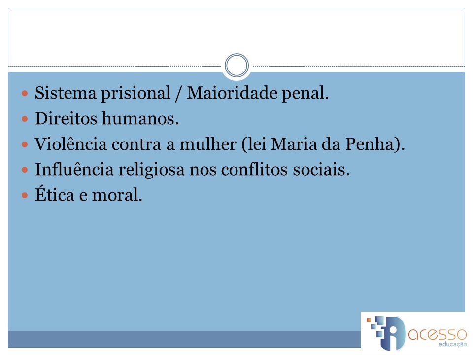 Sistema prisional / Maioridade penal.