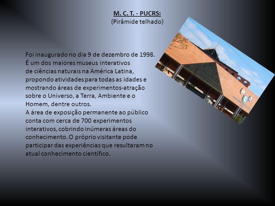 M. C. T. - PUCRS: (Pirâmide telhado)