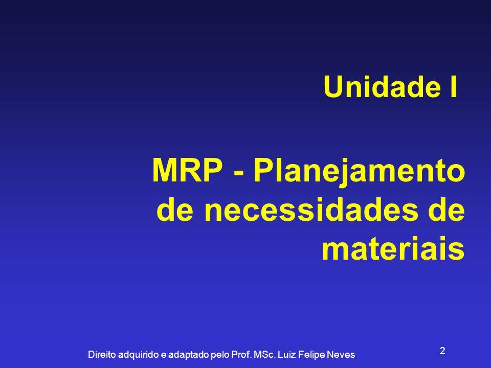 MRP - Planejamento de necessidades de materiais