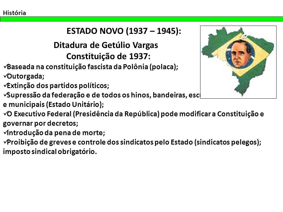 Ditadura de Getúlio Vargas Constituição de 1937: