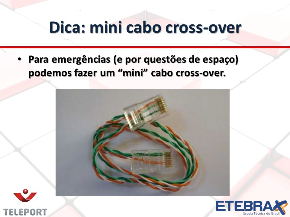Dica: mini cabo cross-over