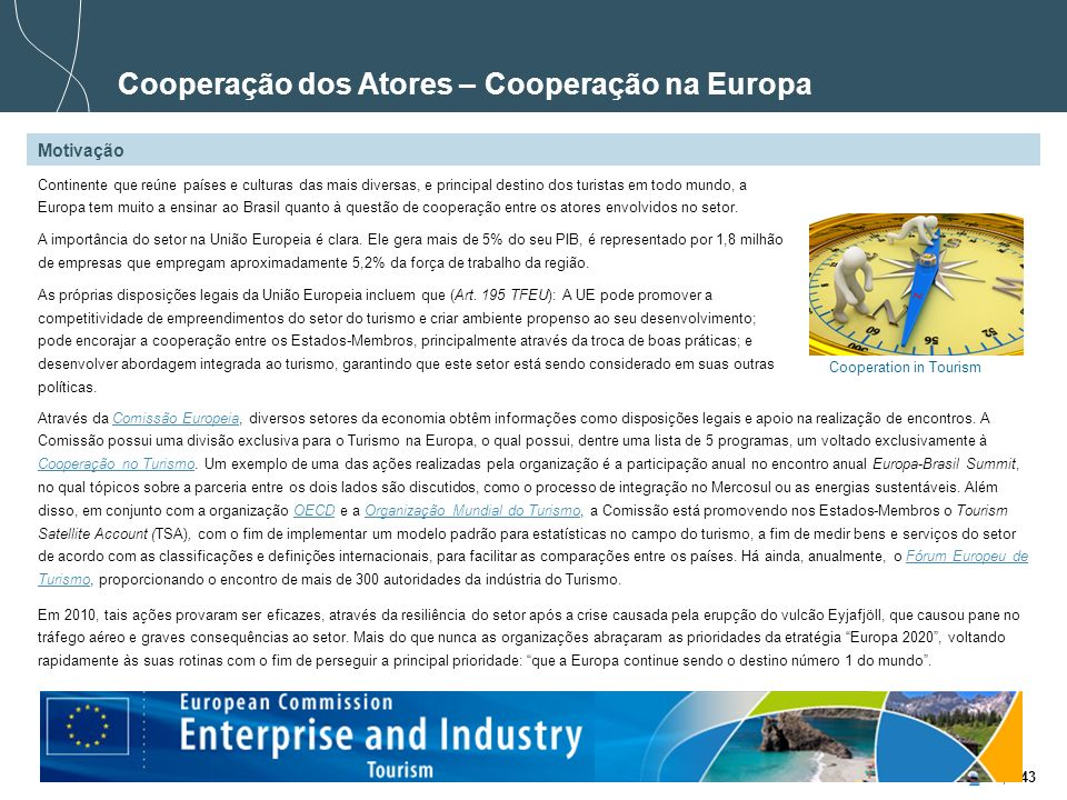 Cooperação dos Atores – Cooperação na Europa