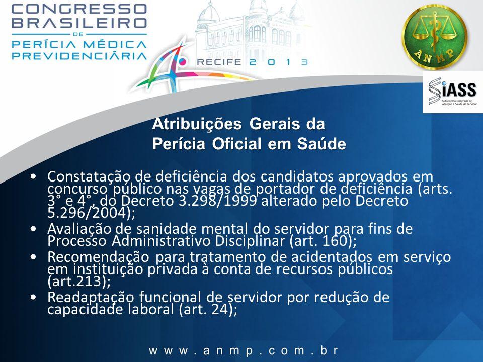 Atribuições Gerais da Perícia Oficial em Saúde