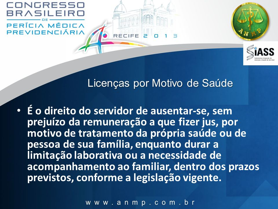 Licenças por Motivo de Saúde