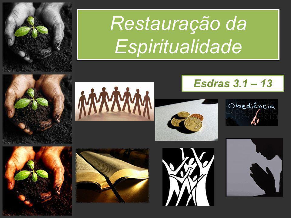 Restauração da Espiritualidade