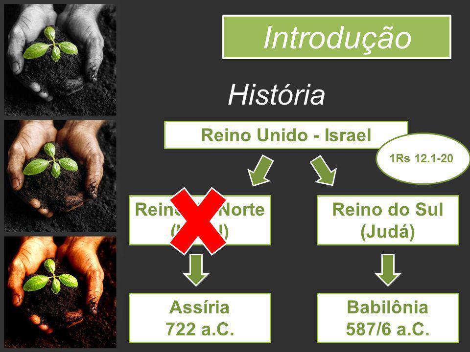 Introdução História Reino Unido - Israel Reino do Norte (Israel)