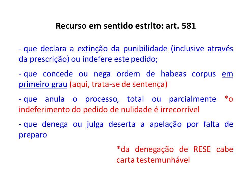 Recurso em sentido estrito: art. 581