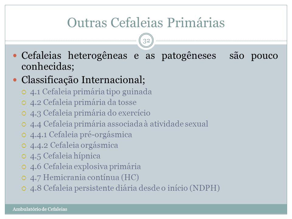 Outras Cefaleias Primárias
