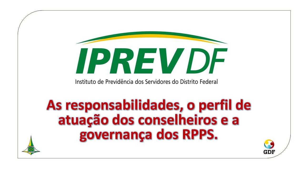 As responsabilidades, o perfil de atuação dos conselheiros e a governança dos RPPS.