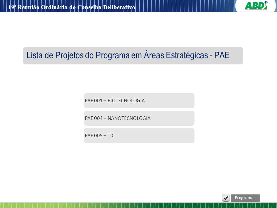 Lista de Projetos do Programa em Áreas Estratégicas - PAE