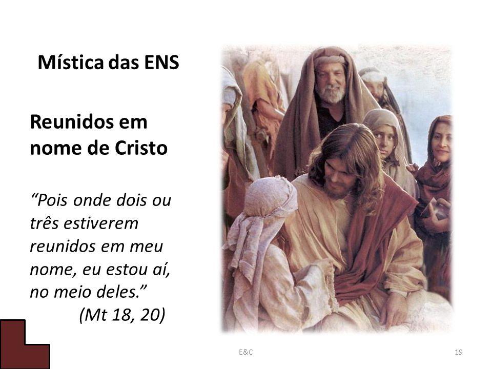 Reunidos em nome de Cristo