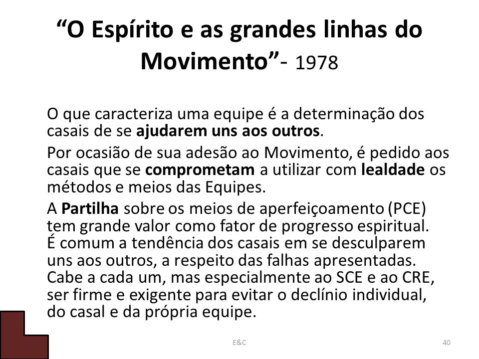 O Espírito e as grandes linhas do Movimento - 1978