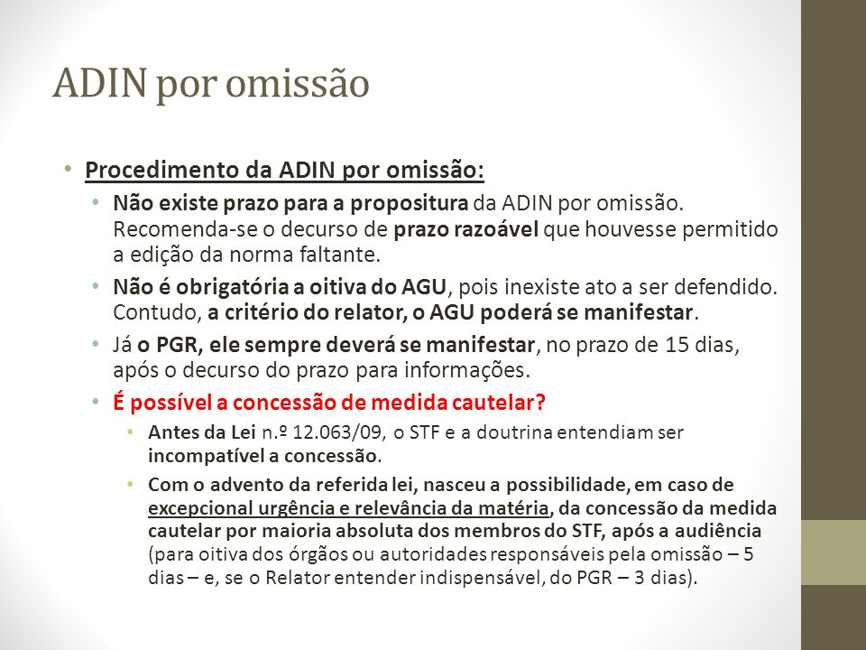 ADIN por omissão Procedimento da ADIN por omissão: